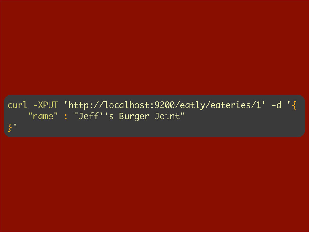 curl -XPUT 'http://localhost:9200/eatly/eaterie...
