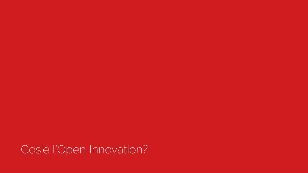 Cos'è l'Open Innovation?