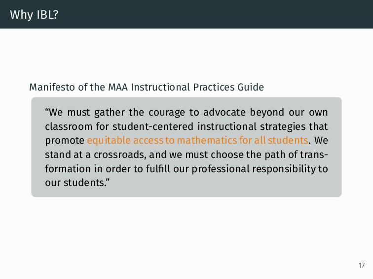Why IBL? Manifesto of the MAA Instructional Pra...