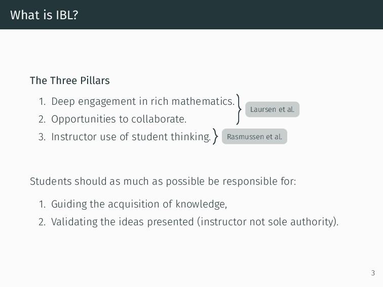 What is IBL? The Three Pillars 1. Deep engageme...