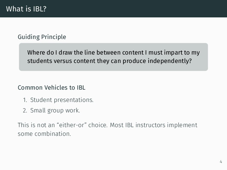 What is IBL? Guiding Principle Where do I draw ...