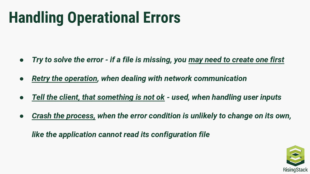 Handling Operational Errors ● Try to solve the ...