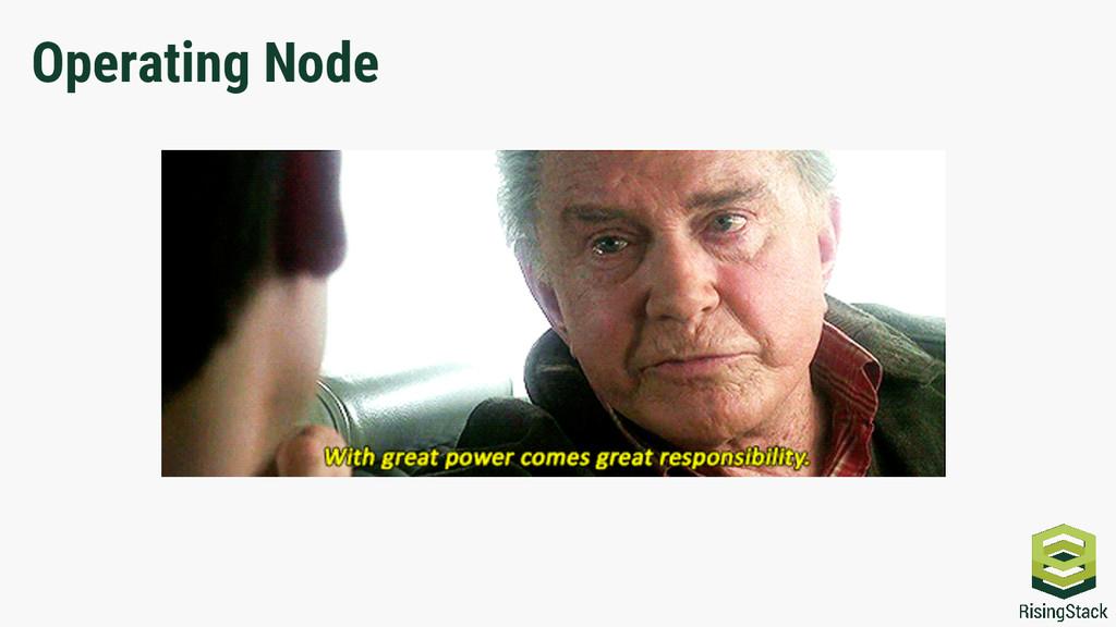 Operating Node