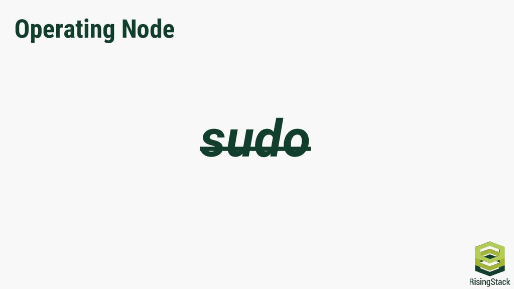 Operating Node sudo