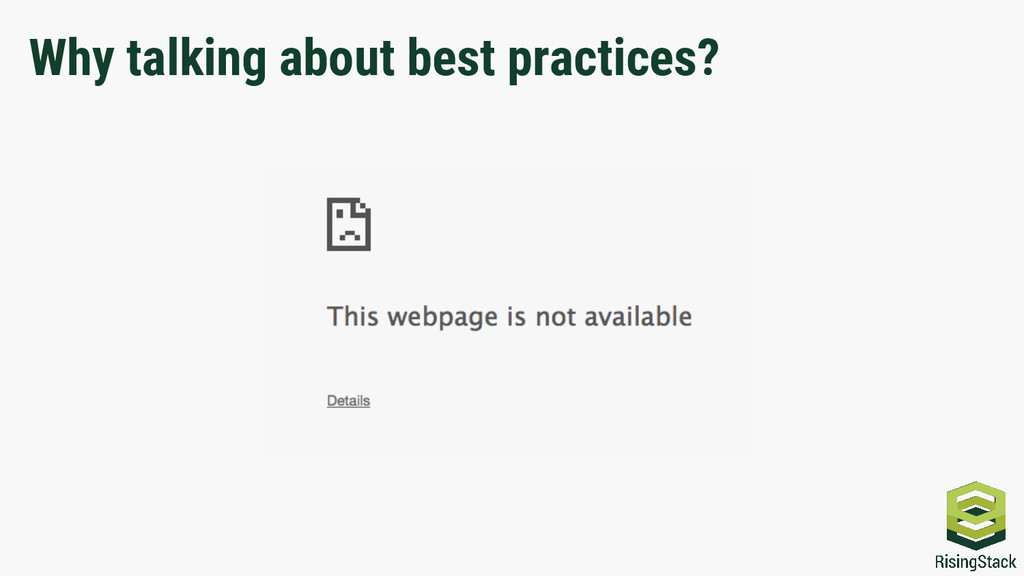 Why talking about best practices?