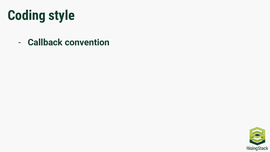Coding style - Callback convention