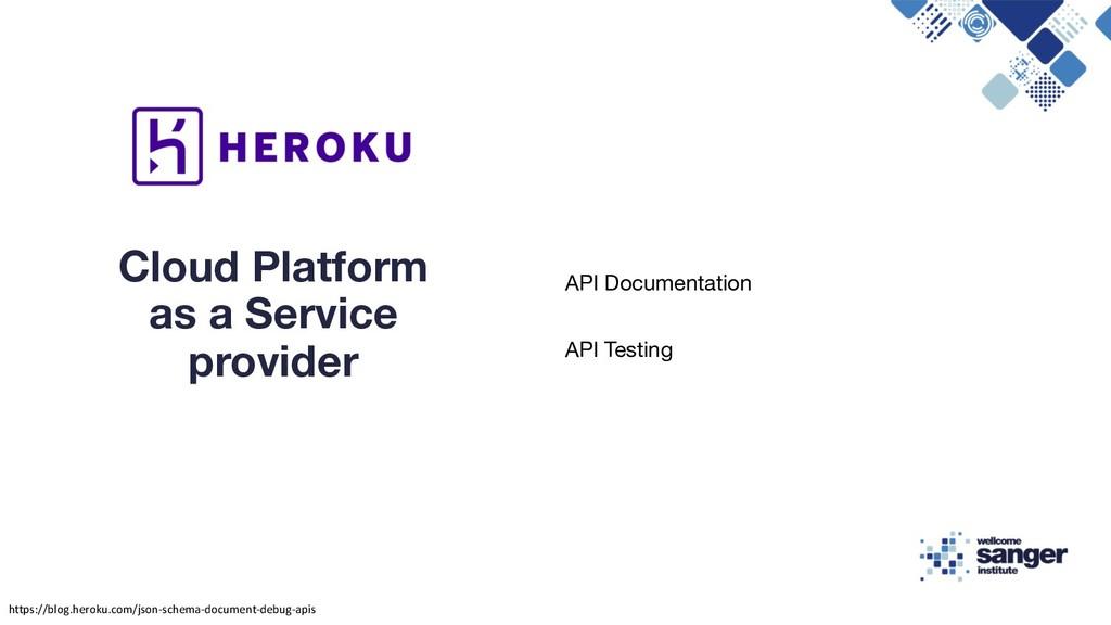 API Documentation API Testing Cloud Platform as...