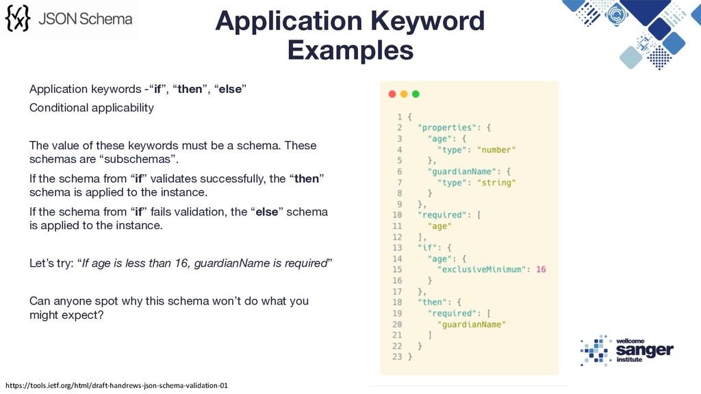 "Application keywords -""if"", ""then"", ""else"" Cond..."