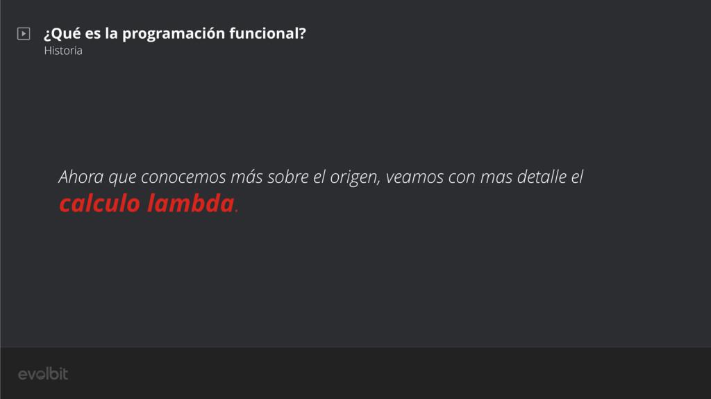 ¿Qué es la programación funcional? Historia Aho...