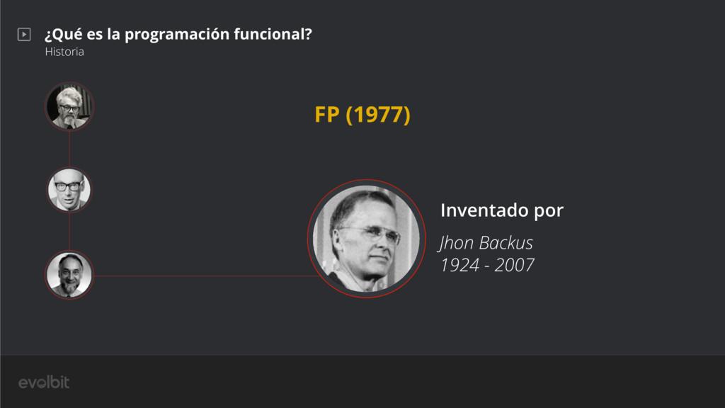 ¿Qué es la programación funcional? Historia Jho...