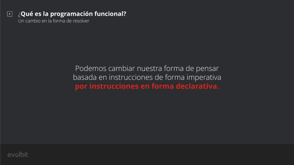 ¿Qué es la programación funcional? Un cambio en...