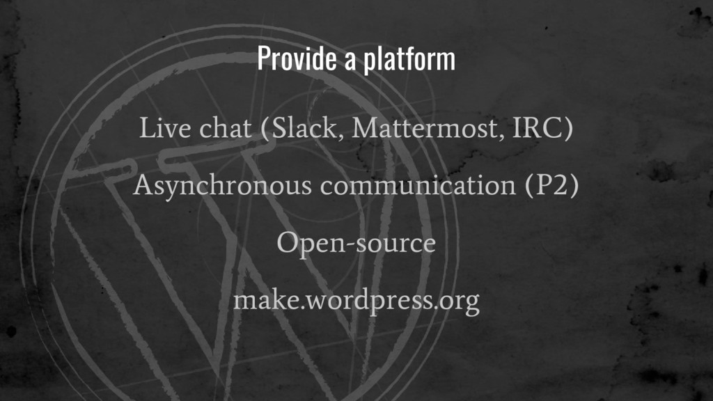 Provide a platform Live chat (Slack, Mattermost...