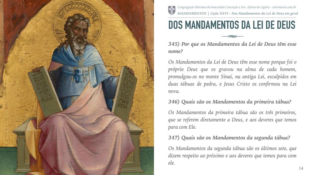 DOS MANDAMENTOS DA LEI DE DEUS 345) Por que os ...