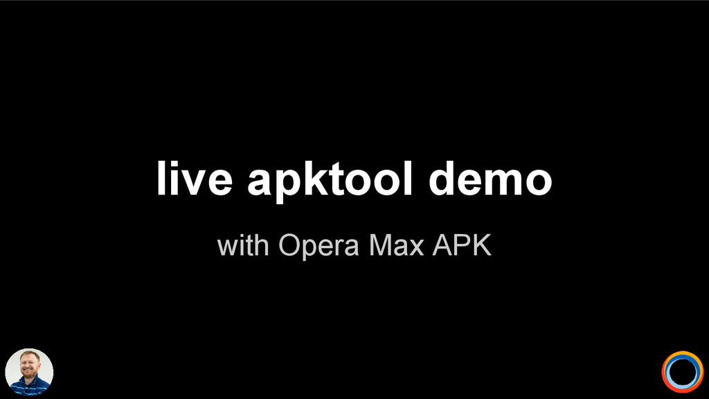 with Opera Max APK live apktool demo