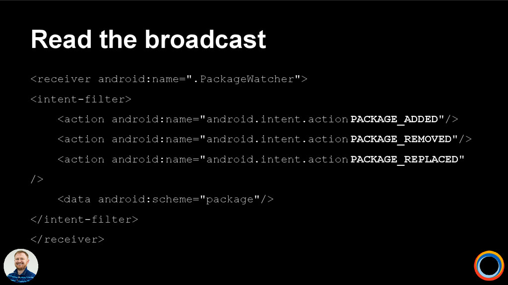 """Read the broadcast <receiver android:name="""".Pac..."""