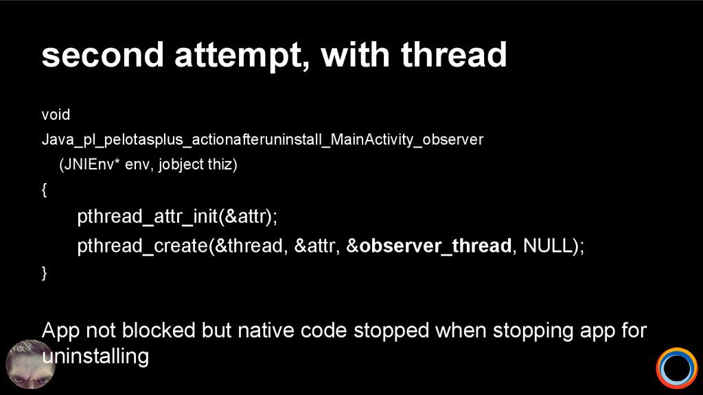 second attempt, with thread void Java_pl_pelota...
