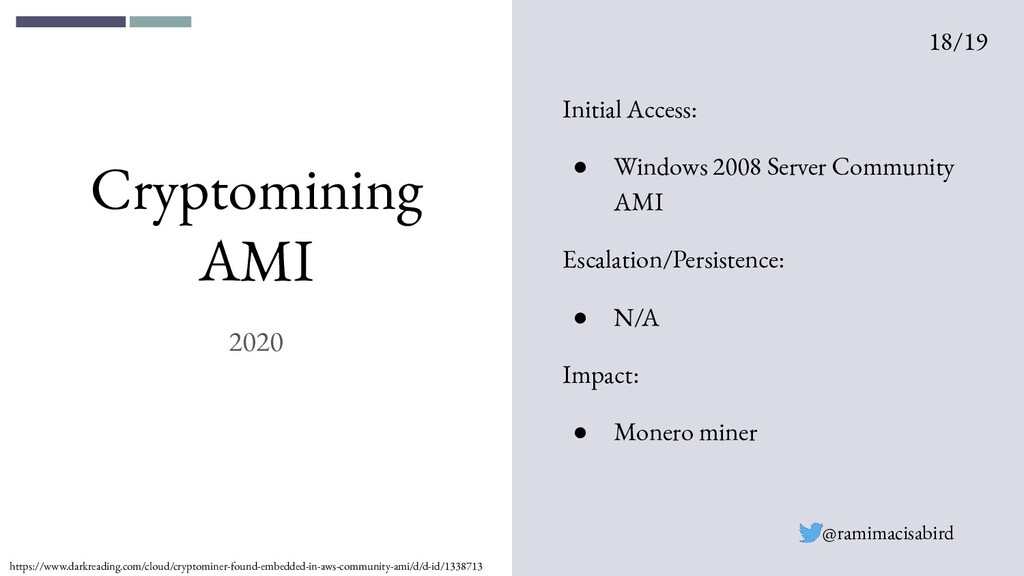 Cryptomining AMI 2020 Initial Access: ● Windows...