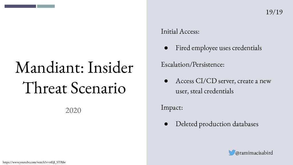 2020 Mandiant: Insider Threat Scenario Initial ...