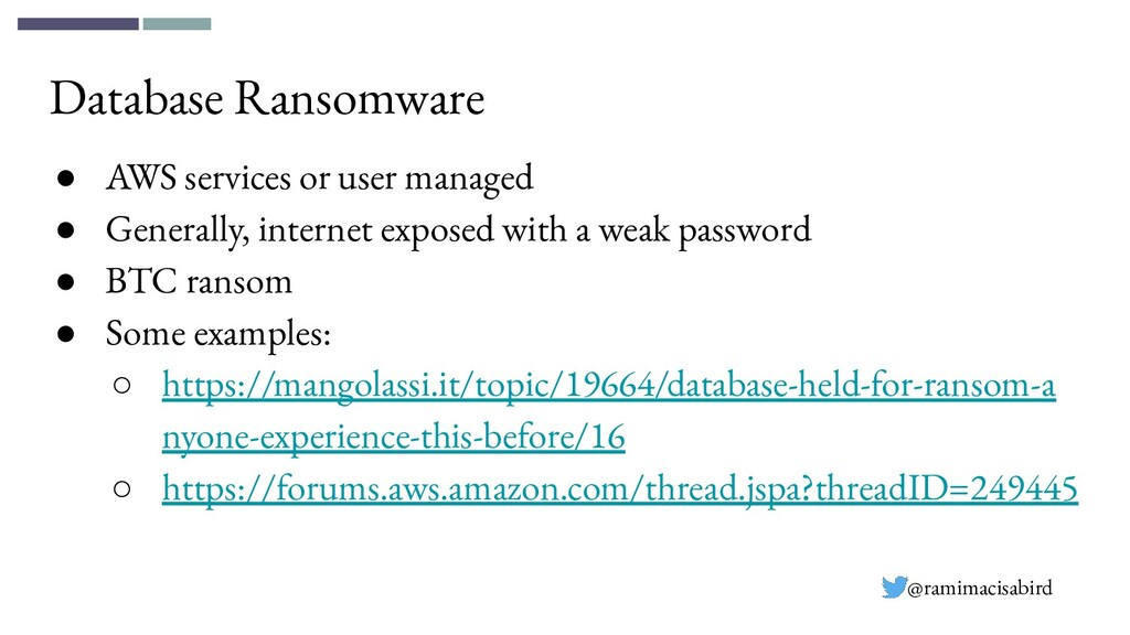 Database Ransomware ● AWS services or user mana...