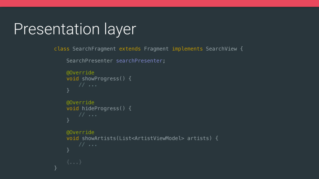 Presentation layer class SearchFragment extends...