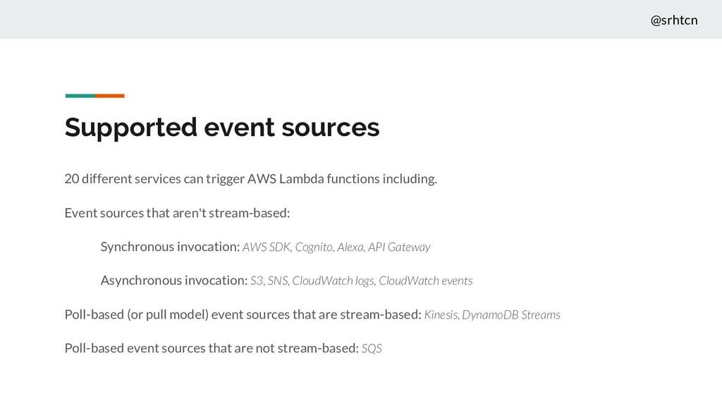 @srhtcn Supported event sources 20 different se...