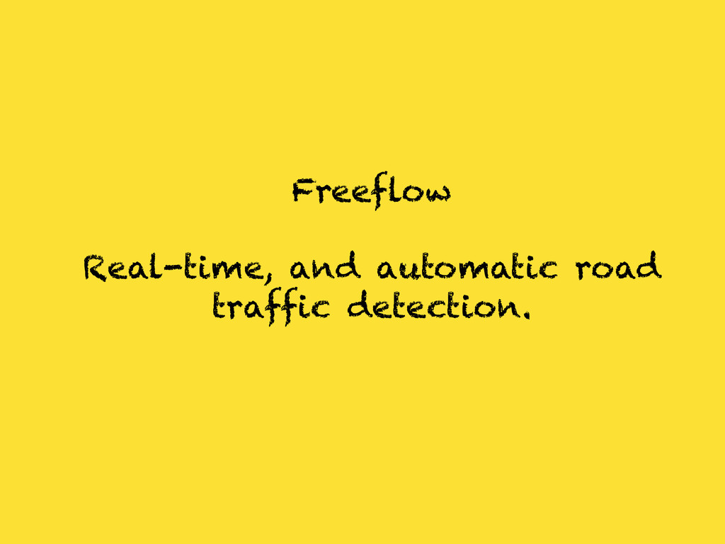 Freeflow Real-time, and automatic road traffic ...