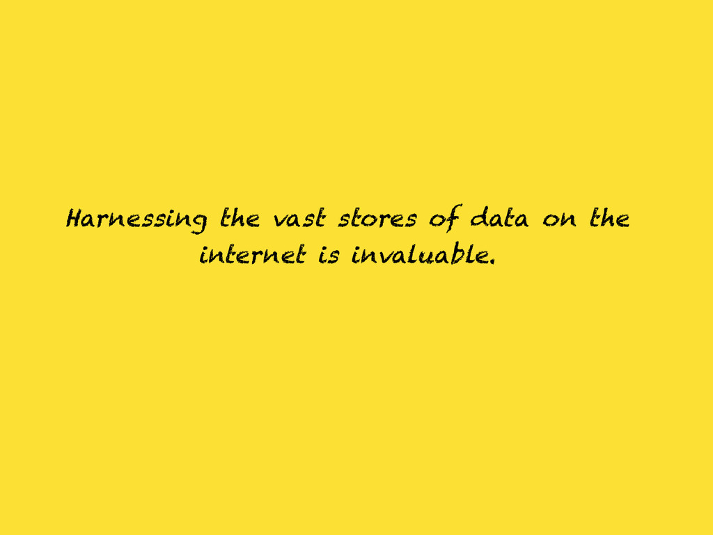 Harnessing the vast stores of data on the inter...