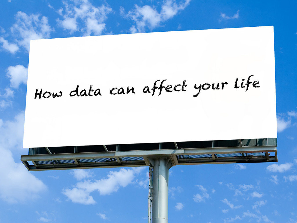 How data can affect your life