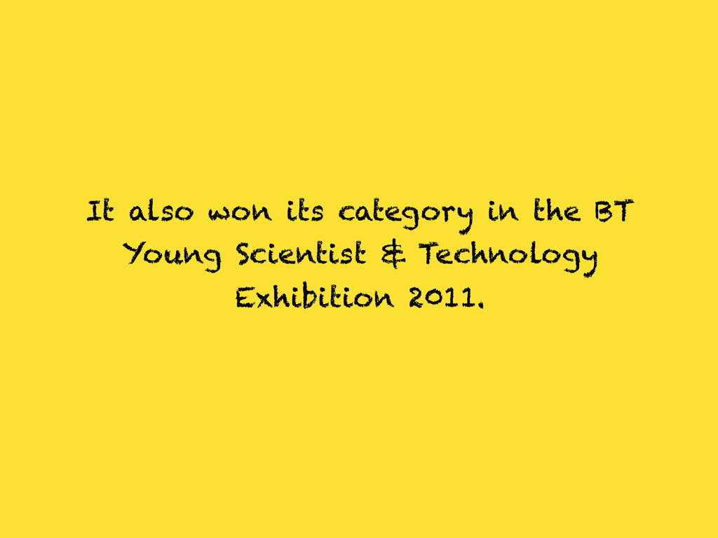 It also won its category in the BT Young Scient...