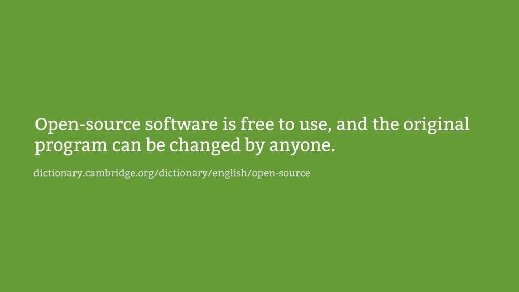 Open-source software is free to use, and the or...