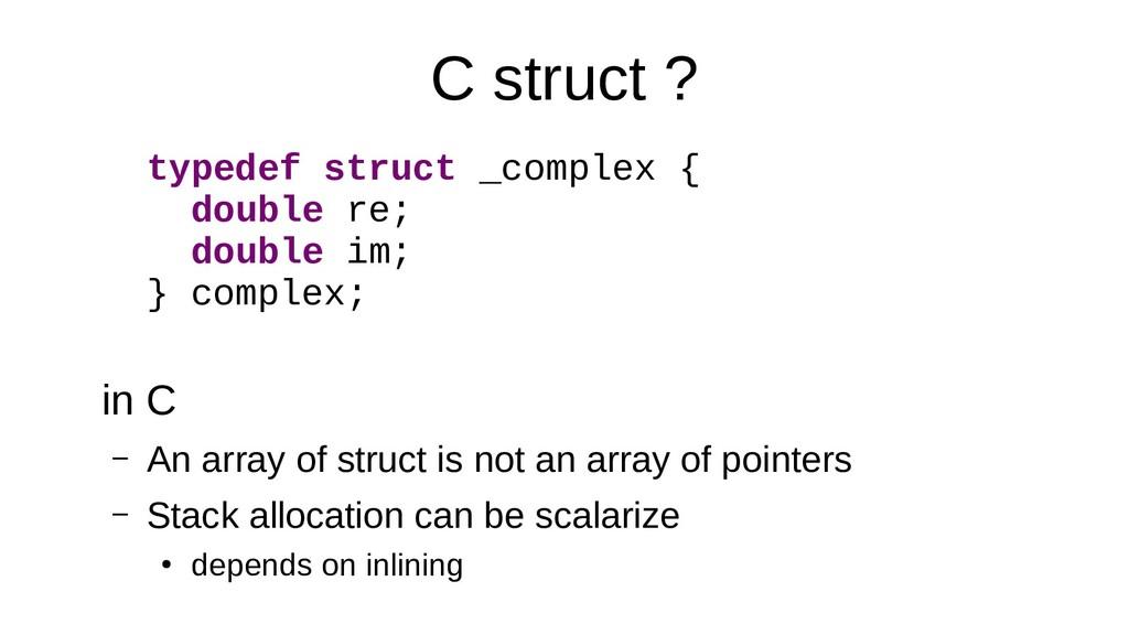 C struct ? typedef struct _complex { double re;...