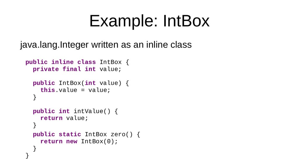 Example: IntBox java.lang.Integer written as an...
