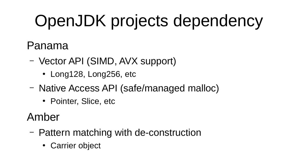 OpenJDK projects dependency Panama – Vector API...