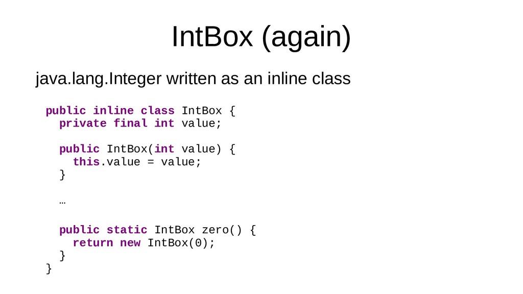 IntBox (again) java.lang.Integer written as an ...