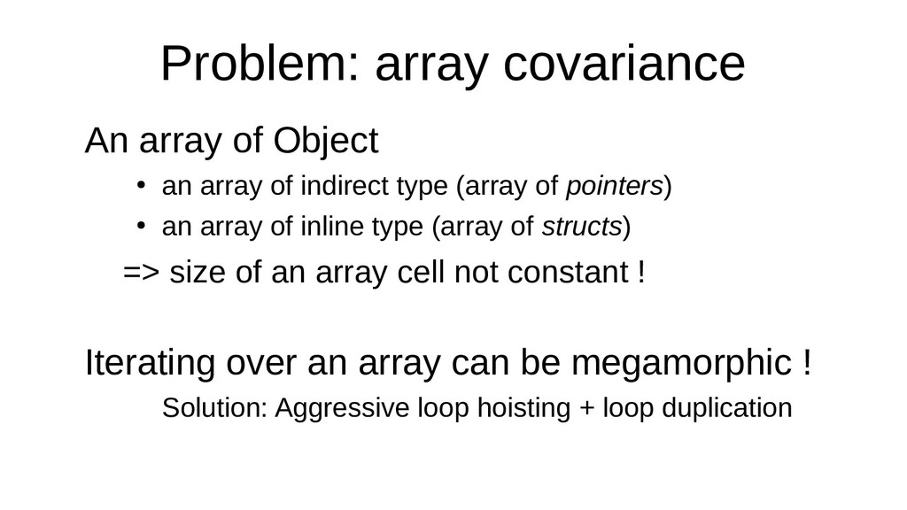 Problem: array covariance An array of Object ● ...