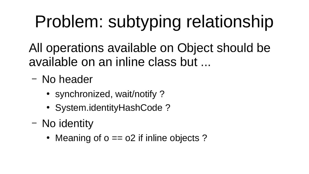 Problem: subtyping relationship All operations ...