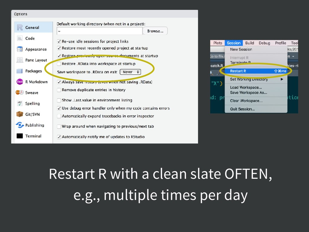 Restart R with a clean slate OFTEN, e.g., multi...