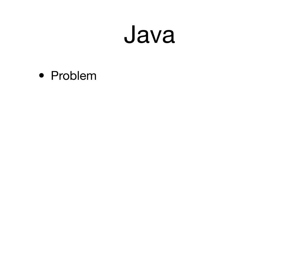 Java • Problem