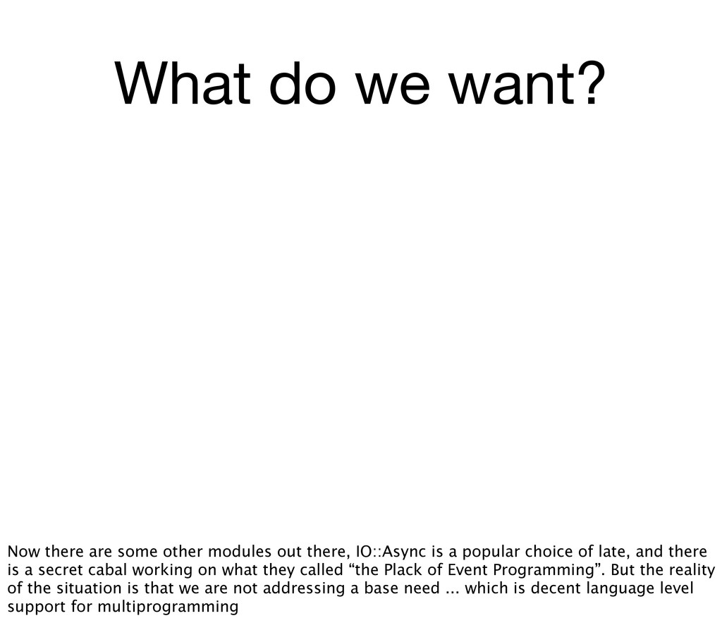 What do we want? Now there are some other modul...