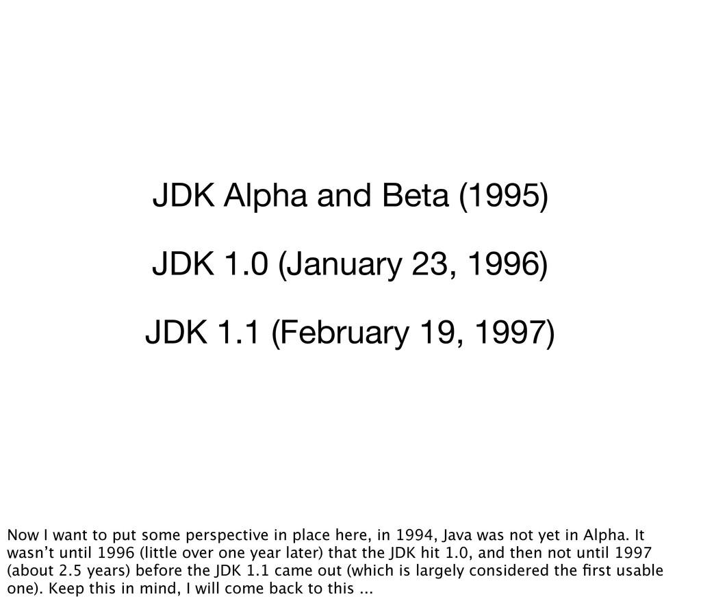JDK Alpha and Beta (1995) JDK 1.0 (January 23, ...