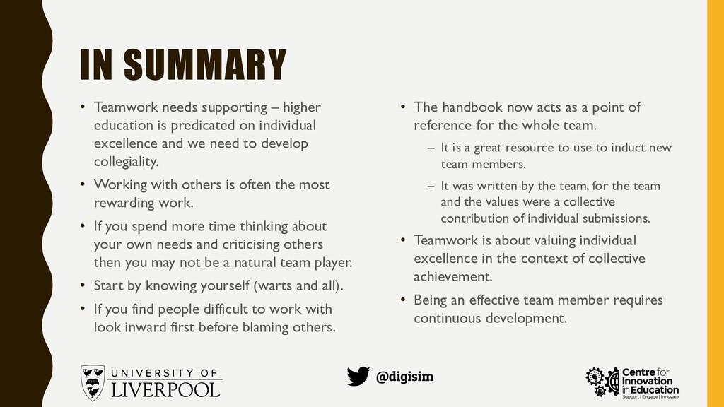 @digisim IN SUMMARY • Teamwork needs supporting...