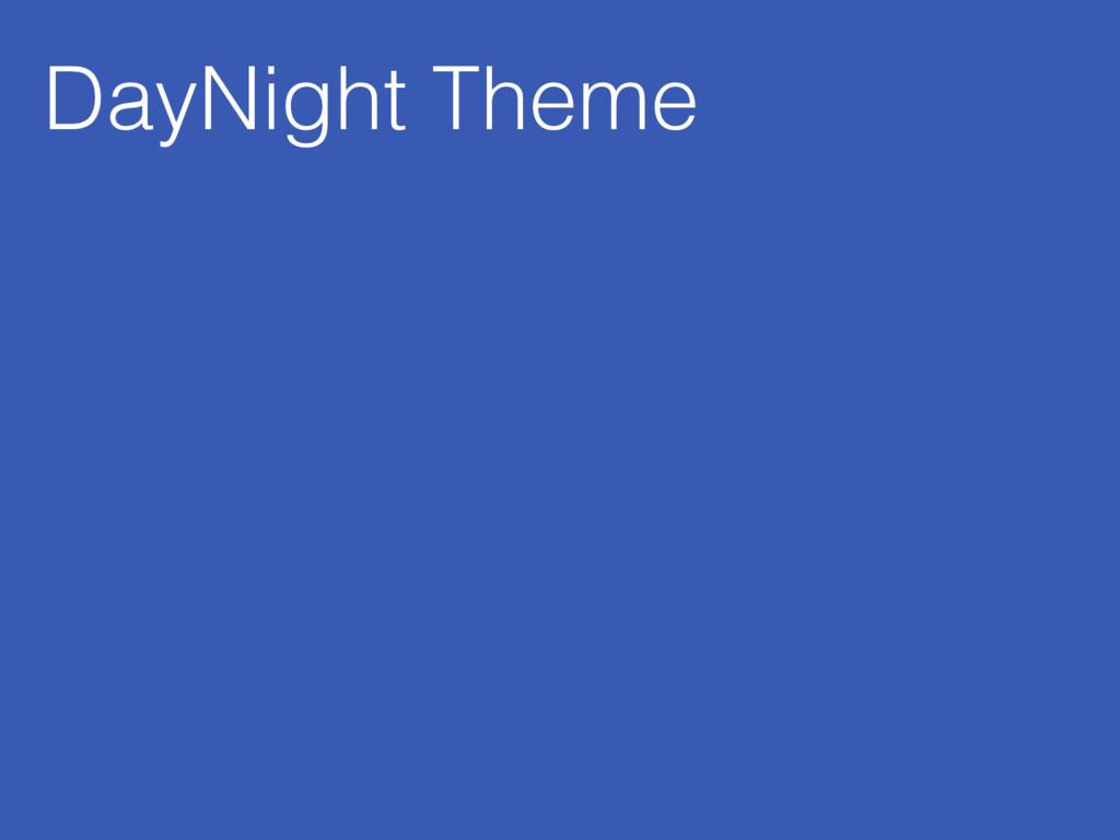 DayNight Theme