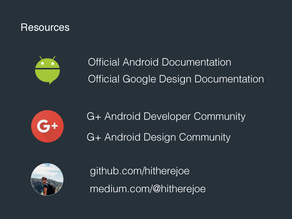 Resources Official Android Documentation G+ Andr...