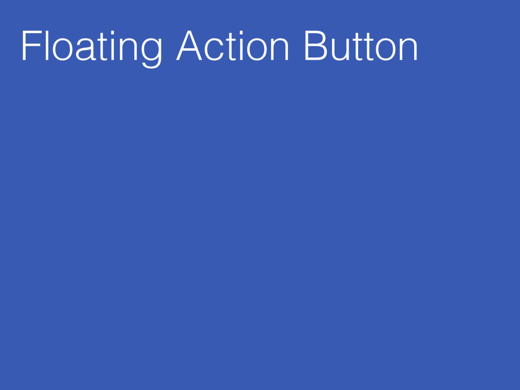 Floating Action Button