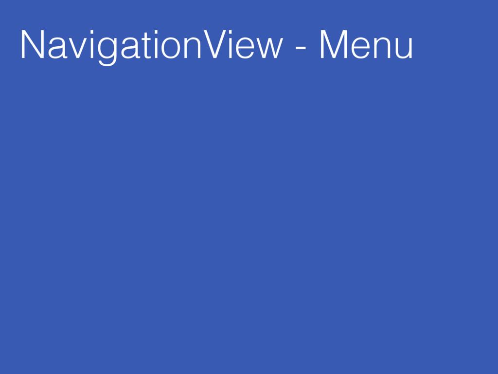 NavigationView - Menu