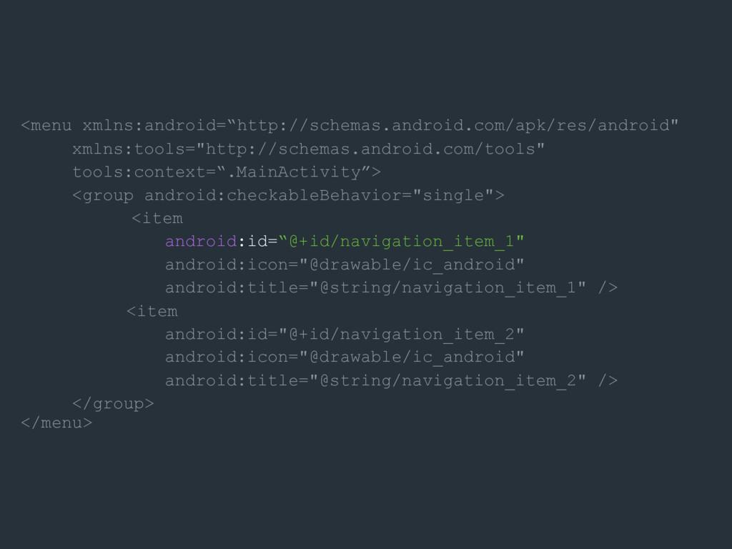 "<menu xmlns:android=""http://schemas.android.com..."
