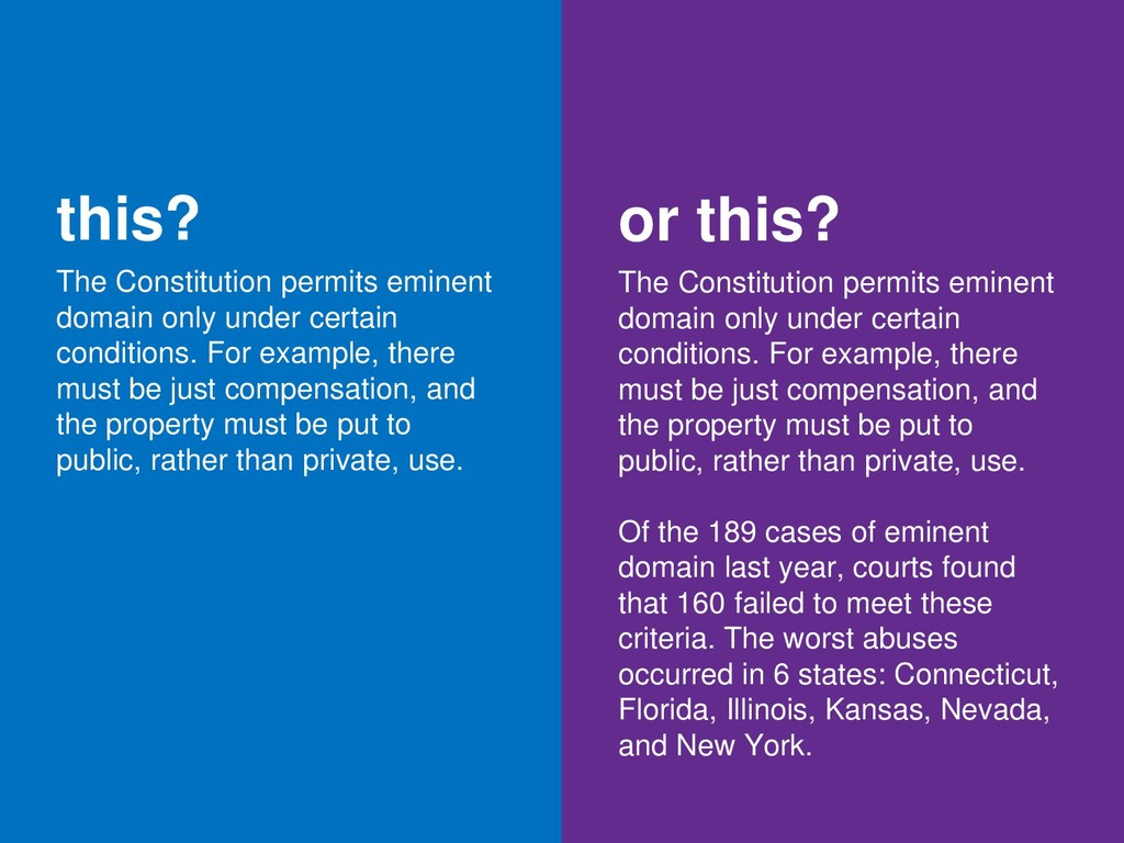 this? The Constitution permits eminent domain o...