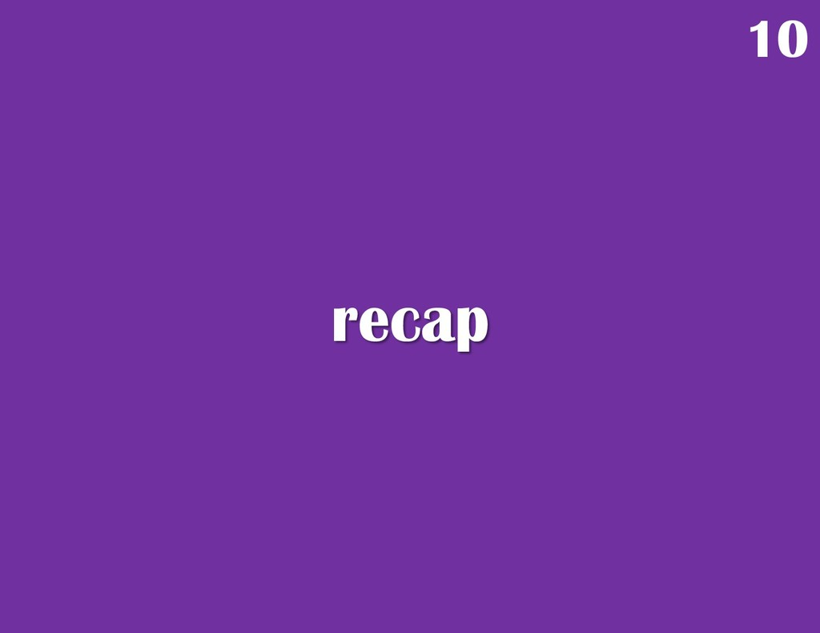recap 10
