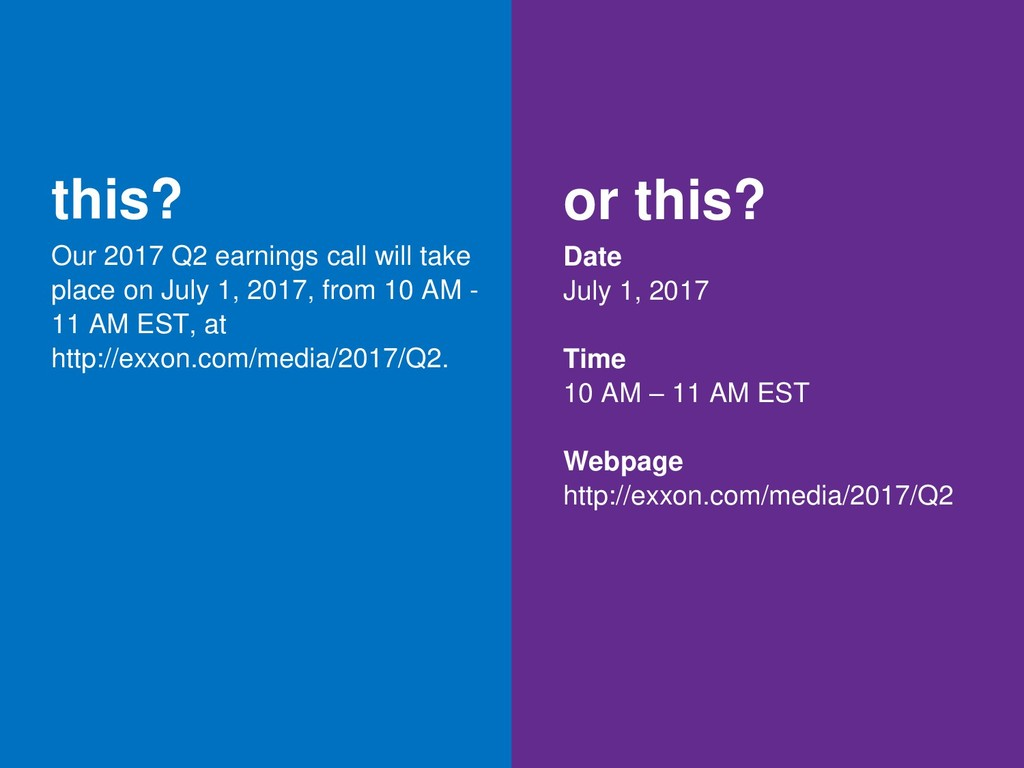 this? Our 2017 Q2 earnings call will take place...