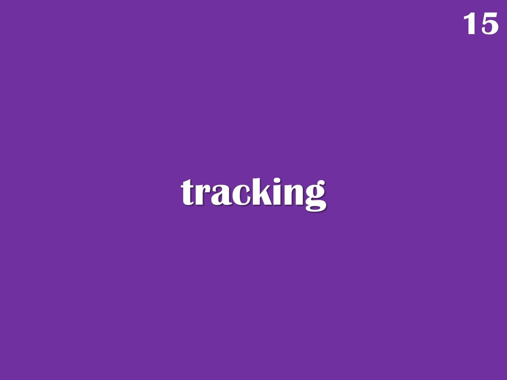 tracking 15